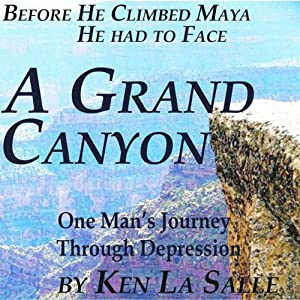 A Grand Canyon: One Man's Journey Through Depression