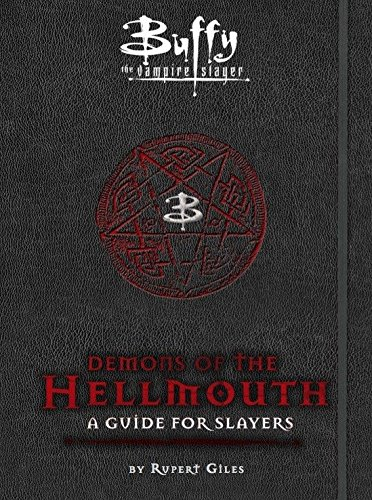 Pdf Humor Buffy the Vampire Slayer: Demons of the Hellmouth: A Guide for Slayers