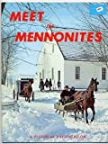Meet the Mennonites, Elmer Lewis. Smith, 0911410058