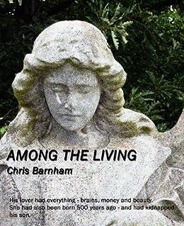 Among The Living by [Barnham, Chris]