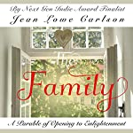 The Family: A Parable of Opening to Enlightenment | Jean Lowe Carlson