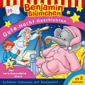 Der verschwundene Stern (Benjamin Blümchen - Gute-Nacht-Geschichten 25) | Vincent Andreas