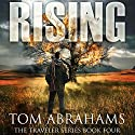 Rising: The Traveler Book 4 Audiobook by Tom Abrahams Narrated by Kevin Pierce