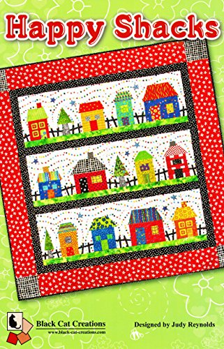 Happy Shacks Quilt Pattern By Black Cat Creations 48.5