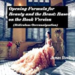 Opening Formula for Beauty and the Beast: Based on the Book Version   James Sterling