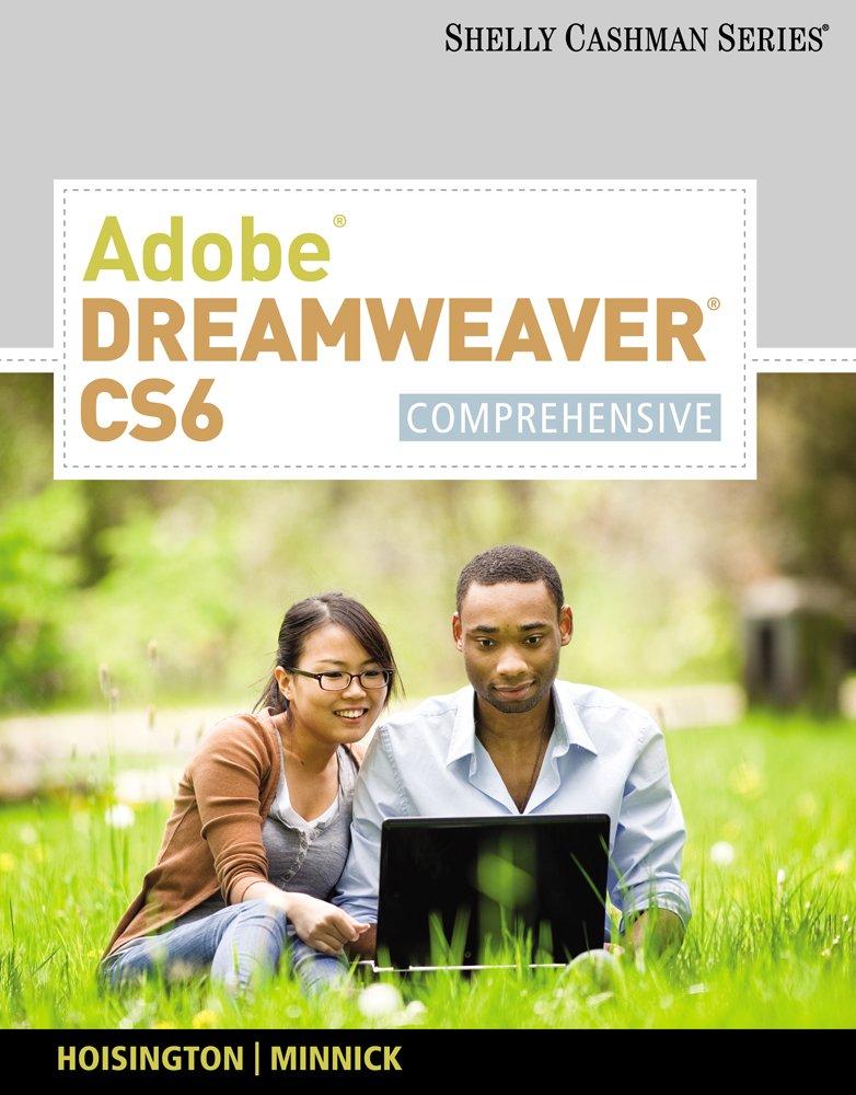 Adobe Dreamweaver CS6: Comprehensive (Adobe CS6 by Course Technology)