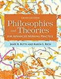 img - for Philosophies And Theories For Advanced Nursing Practice book / textbook / text book