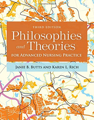 Philosophies and Theories for Advanced Nursing Practice by Butts Janie B