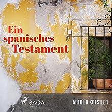 Ein spanisches Testament Hörbuch von Arthur Koestler Gesprochen von: Oliver Besthorn