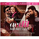 Ae Dil Hai Mushkil - Deluxe Edition