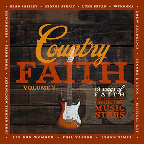 Country Faith Volume 2: 13 Songs Of Faith From Today's Leading Country Music - Cd Music Today