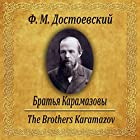 Brat'ya Karamazovy Audiobook by Fyodor Dostoevsky Narrated by Yury Grigoriev
