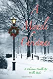 A Miracle Christmas, Willis Baker, 1492225096