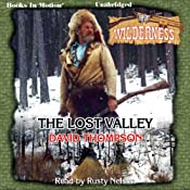 The Lost Valley: Wilderness Series, Book 23 | David Thompson