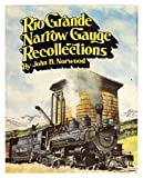 img - for Rio Grande Narrow Gauge Recollections book / textbook / text book