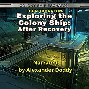 Exploring the Colony Ship: After Recovery Audiobook