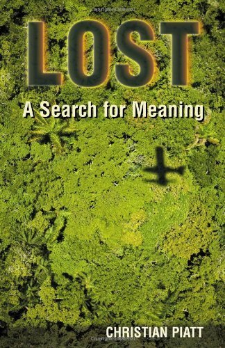 Lost: A Search for Meaning by Christian Piatt (2006-12-01)