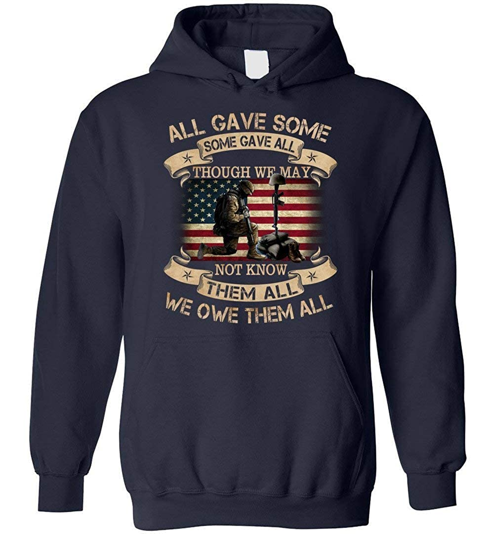 All Gave Some Some Gave All Though We May Not Know Blend Hoodie Veteran Tee