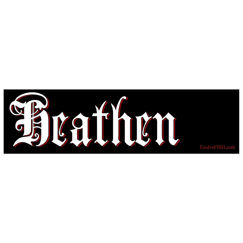 EvolveFISH Heathen Bumper Sticker 11 x 3