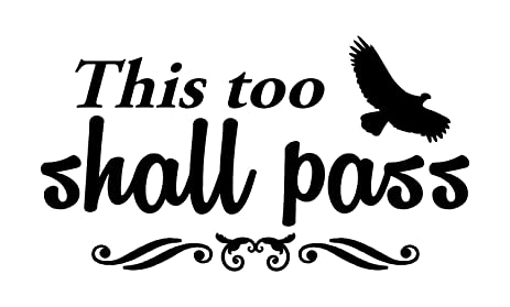 Amazon.com: This Too Shall Pass Wall Decal Is A High Quality Vinyl ...