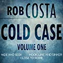 Cold Case: Volume One Audiobook by Rob Costa Narrated by Damian Salandy