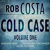 Cold Case: Volume One | Rob Costa