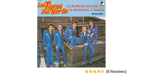 La Banda Del Carro Rojo by Los Tigres Del Norte on Amazon Music - Amazon.com
