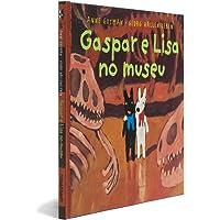 Gaspar E Lisa no Museu - Coleção As Descobertas de Gaspar e Elisa