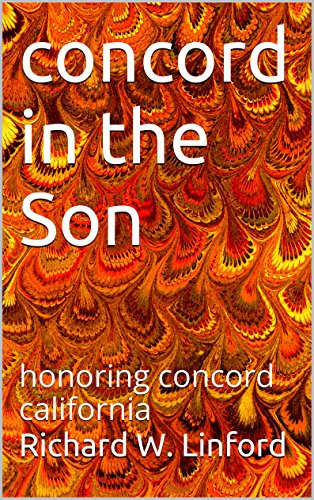 concord in the Son: honoring concord california