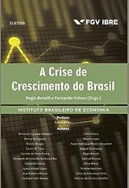 A crise de crescimento do Brasil