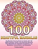 100 BEAUTIFUL MANDALAS: Big Mandala Coloring Book for Adults with 100 Highly Det