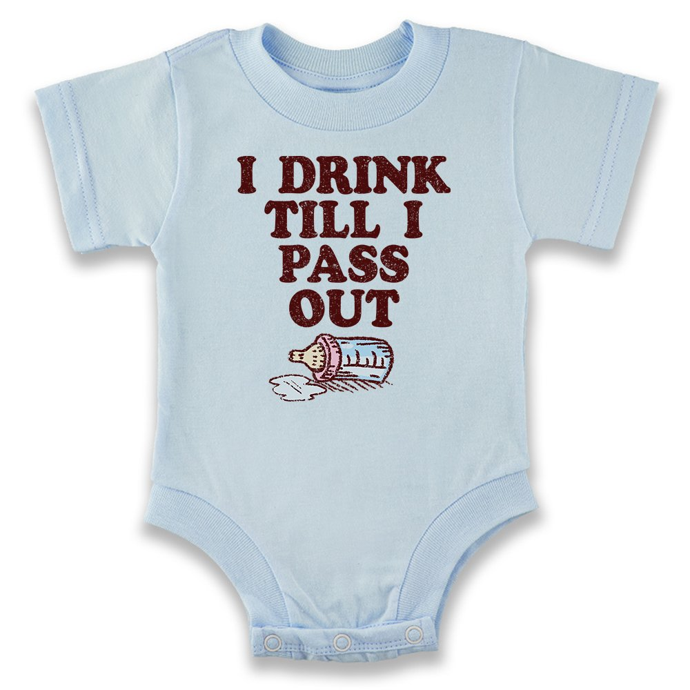 I Drink Till I Pass Out Baby Infant Bodysuit 2067-201