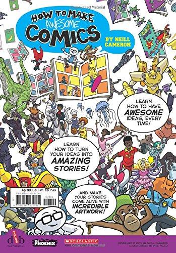 How To Make Awesome Comics: Neill Cameron: 9781338132731: Amazon.com: Books