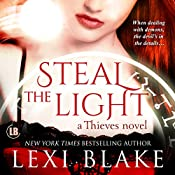 Steal the Light: Thieves, Volume 1   Lexi Blake