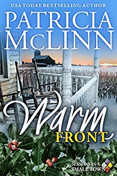 Warm Front (Seasons in a Small Town Book 4) by [McLinn, Patricia]