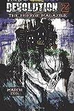 Devolution Z March 2016: The Horror Magazine (Volume 8)
