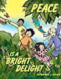 Peace Is a Bright Delight, Gay Montague and Erin Wise, 1438921535