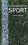 img - for A Philosophy of Sport book / textbook / text book
