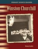 Winston Churchill: The 20th Century (Primary Source Readers)