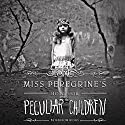 Miss Peregrine's Home for Peculiar Children Audiobook by Ransom Riggs Narrated by Jesse Bernstein