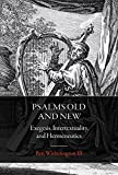 img - for Psalms Old and New: Exegesis, Intertextuality, and Hermeneutics book / textbook / text book