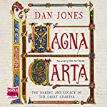 Magna Carta: The Making and Legacy of the Great Charter | Dan Jones
