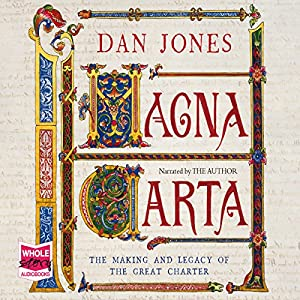 Magna Carta: The Making and Legacy of the Great Charter Audiobook