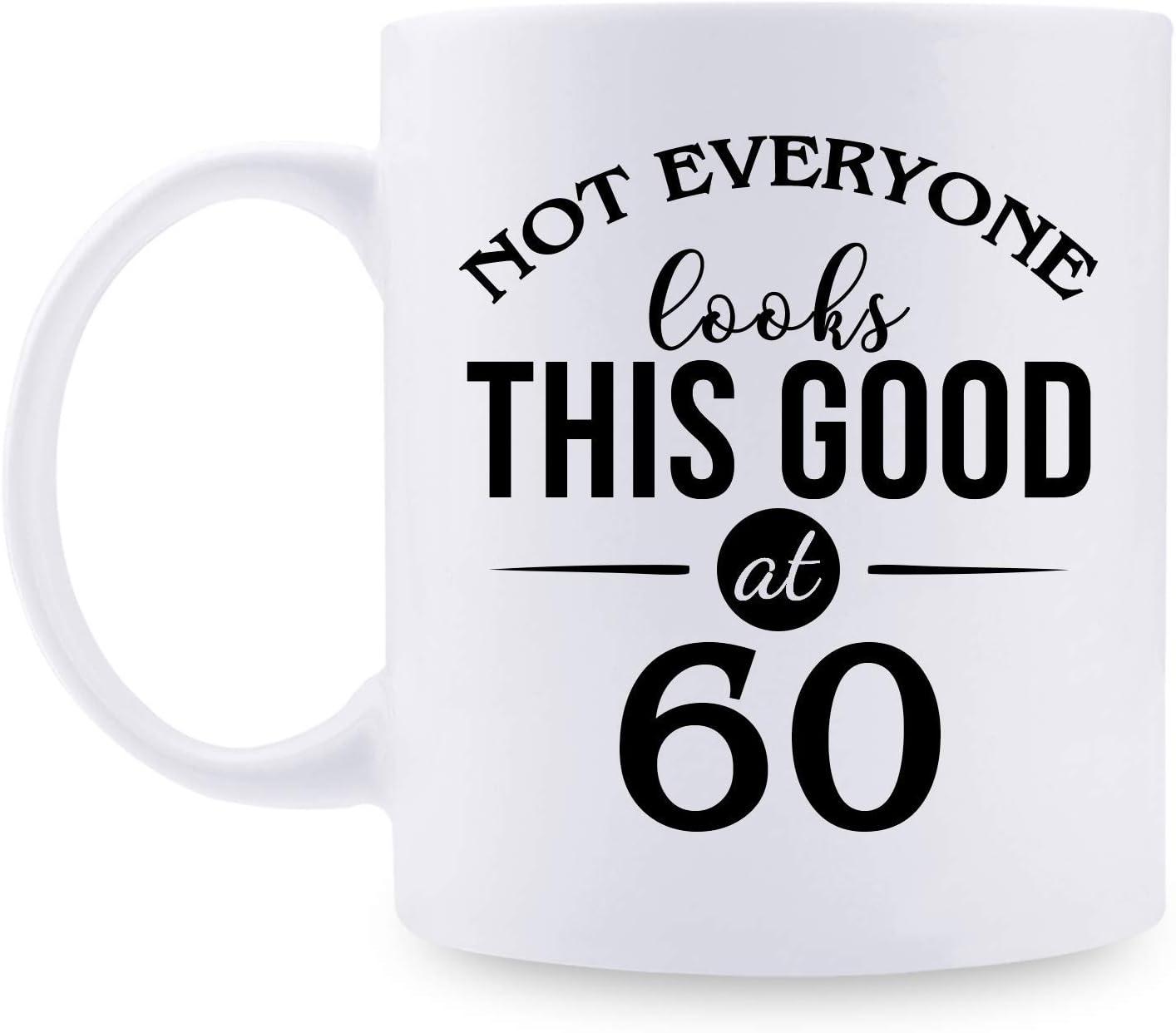 60th Birthday Gifts for Women - 1960 Birthday Gifts for Women, 60 Years Old Birthday Gifts Taza de café para mamá, esposa, amiga, hermana, ella, colega, compañera de trabajo, se ve bien