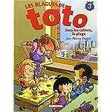 BLAGUES DE TOTO T.03 : SOUS LES CAHIERS, LA PLAGE