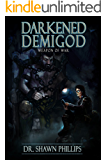 Darkened Demigod:  Weapon of War