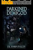 Darkened Demigod:  Weapon of War