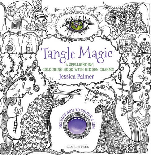 Download Tangle Magic A Spellbinding Colouring Book With Hidden
