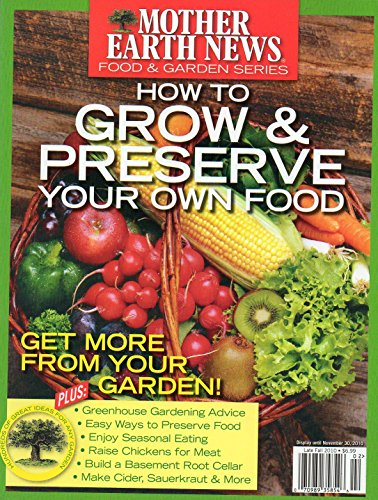 (How to Grow & Preserve Your Own Food (Food & Garden Series))