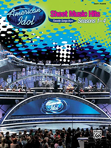 American Idol Sheet Music - American Idol Sheet Music Hits, Seasons 1-4: Easy Piano